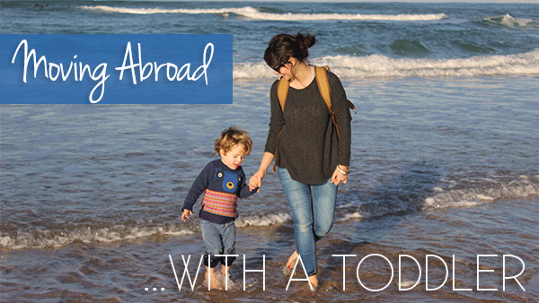 moving abroad with a baby or toddler