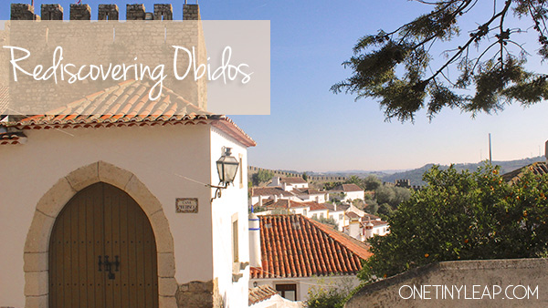rediscovering obidos portugal