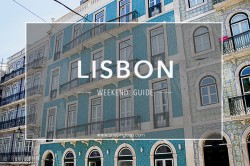 Lisbon Weekend Guide via One Tiny Leap