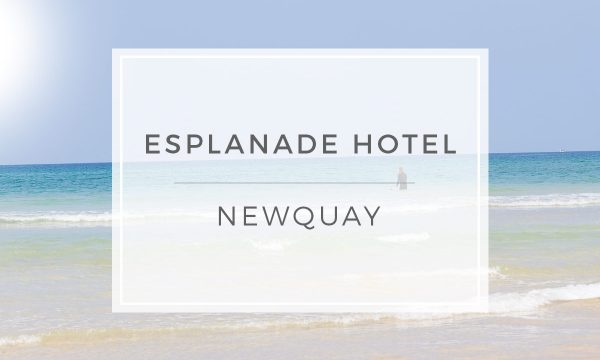 Esplanade Hotel Newquay Review
