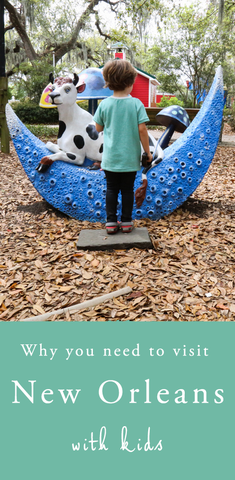 Why you must visit New Orleans with kids